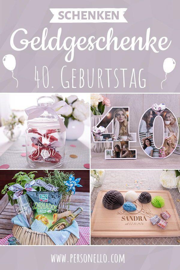 Geschenke Zum 40 Geburtstag Geburtstagsgeschenke Gestalten