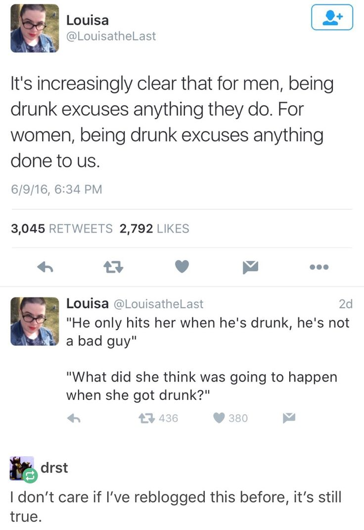 Feminism, men, the double standard of drinking, excuses one but prosecutes another.