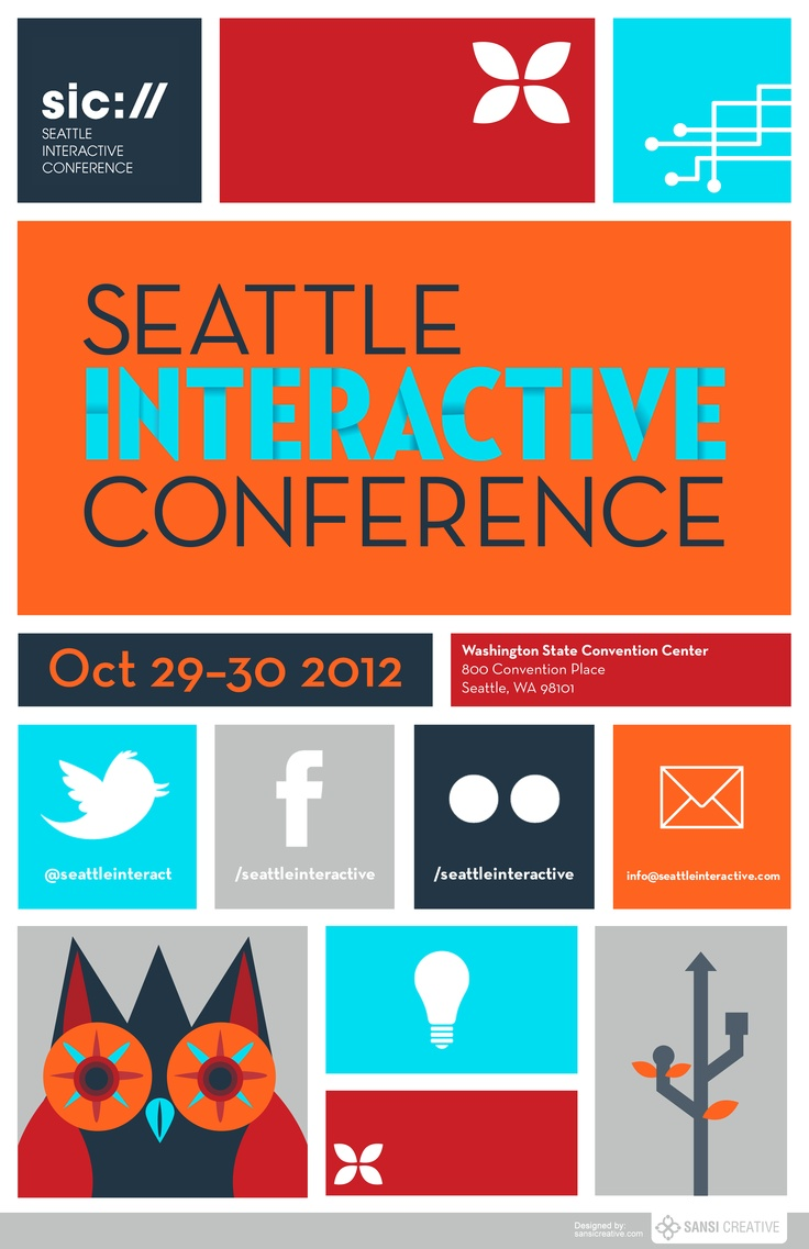 Poster design layout ideas - Creative Posters Seattle Interactive Conference 2012 Poster Contest 2 Sansi Event Poster Designposter Design Inspirationgraphic