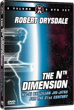The Nth Dimension Of Brazilian Jiu-Jitsu Instructional DVD Series For Grappling & MMA Starring Robert Drysdale With Over 116 Techniques by World Martial Arts. $89.99. The highly anticipated Nth Dimension Of Jiu-Jitsu series is here! Robert Drysdale, the 2007 ADCC Absolute Champion pulls out the stops with his unorthodox grappling system that is quite unlike anything you have ever seen before. This new and highly controversial style of grappling abandons the tr...