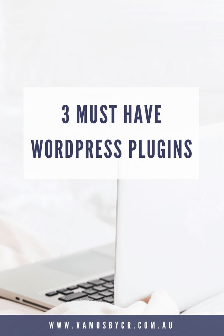 WordPress Plugin must-haves website design and maintanance