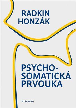 Psychosomatická prvouka - Radkin Honzák | Kosmas.cz - internetové knihkupectví
