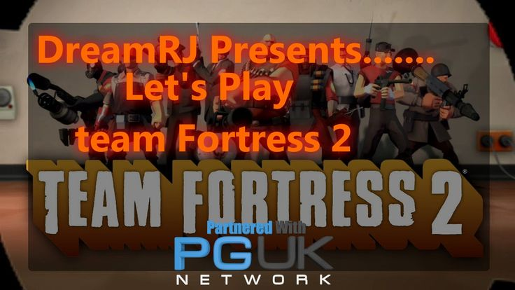 LETS PLAY: Team Fortress 2 - I Suck