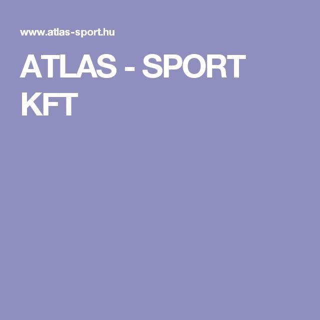 ATLAS - SPORT KFT