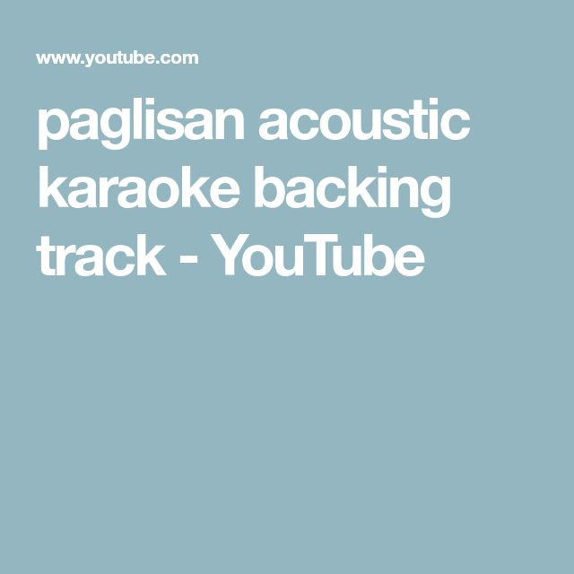paglisan acoustic karaoke backing track - YouTube