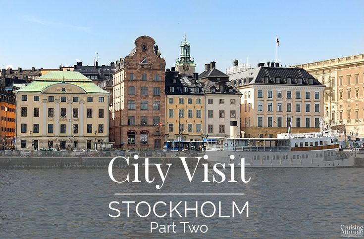 Stockholm City Visit - Where to eat, where to shop - our top ten list.