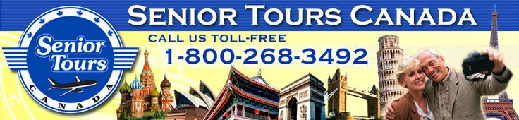 Senior Tours Canada - The Leader in Escorted Group Tours for the 50+ Traveller - 1-800-268-3492