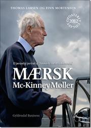 Mærsk Mc-Kinney Møller af Thomas Larsen, Finn Mortensen, ISBN 9788702136449