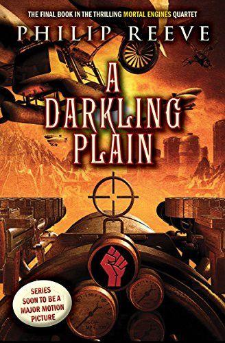 A Darkling Plain (Mortal Engines, Book 4)
