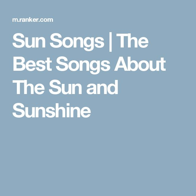 Sun Songs | The Best Songs About The Sun and Sunshine