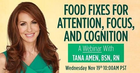 """Don't miss the FREE """"Food Fixes for Better Attention, Focus, and Cognition"""" webinar on 11/19! Get the details here."""