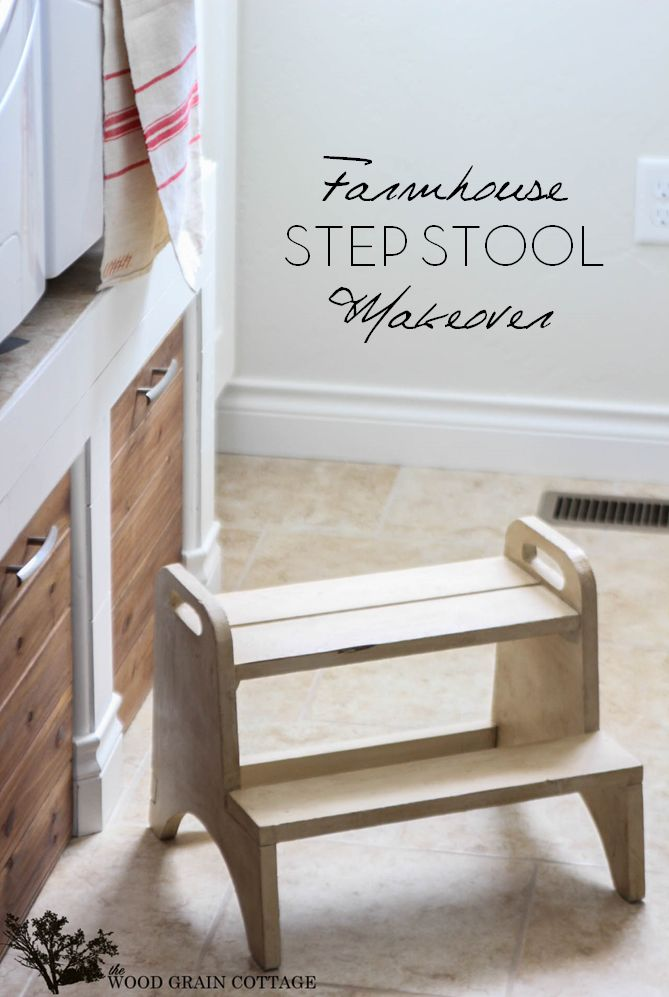 Farmhouse Step Stool Makeover Wood Grain Stools And Woods