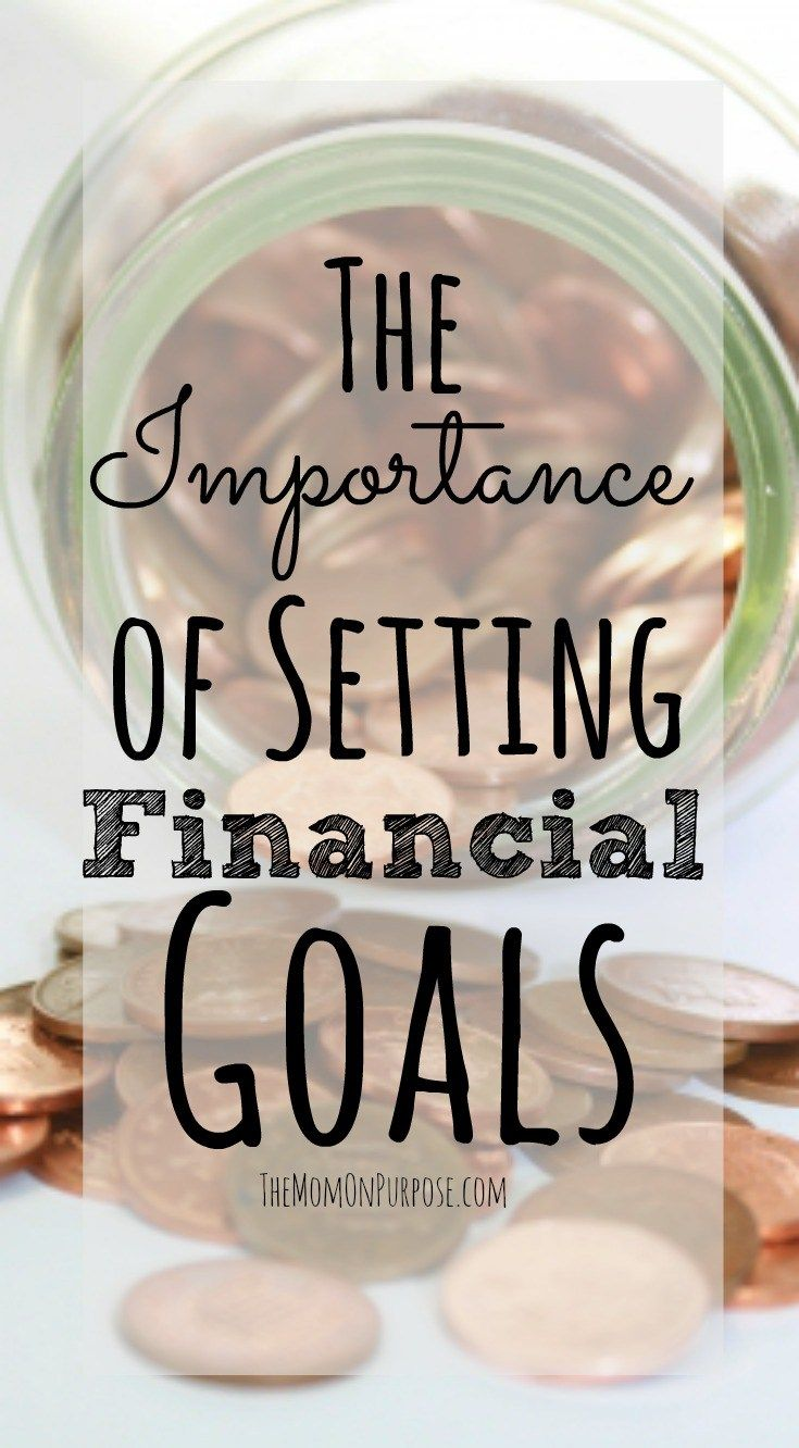 The Importance of Setting Financial Goals