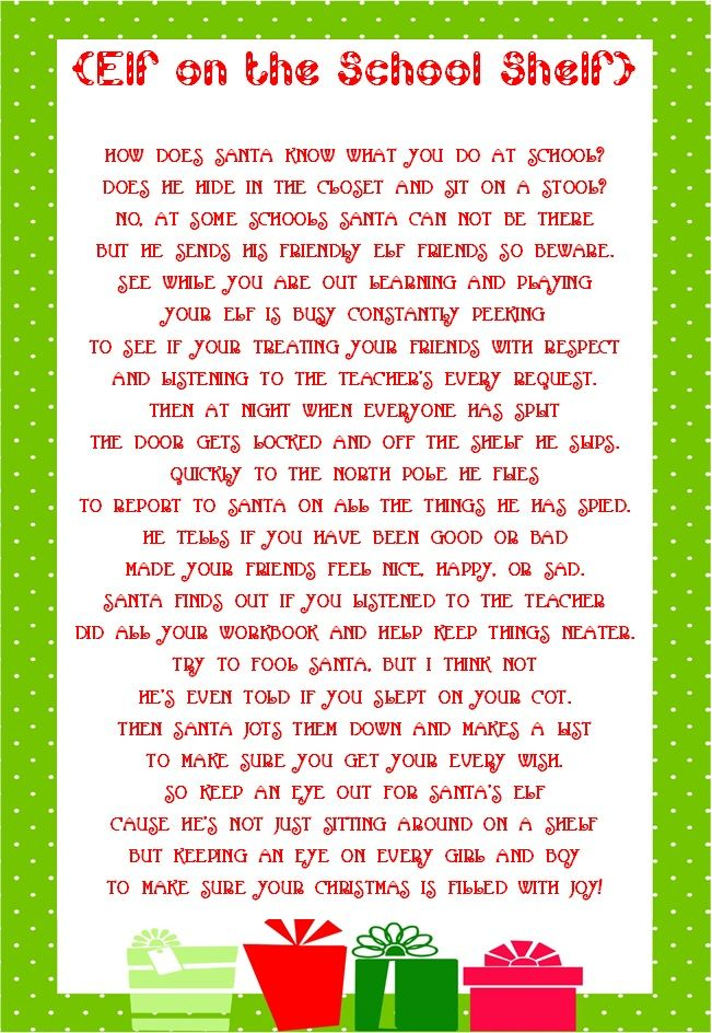 Edited this elf on the shelf poem to make it fit for our elf that we keep at our preschool. great idea to keep students in line during the holidays!