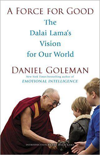 Daniel Goleman on the Dalai Lama's Vision for Good