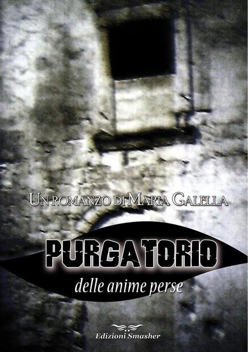 Purgatorio  romanzo di Maria Galella