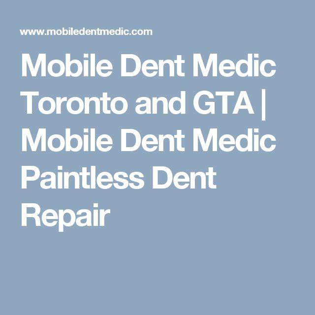 Mobile Dent Medic Toronto and GTA   Mobile Dent Medic Paintless Dent Repair