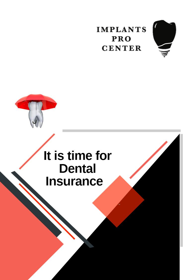 Get The Best Possible Dental Care With The Right Insurance