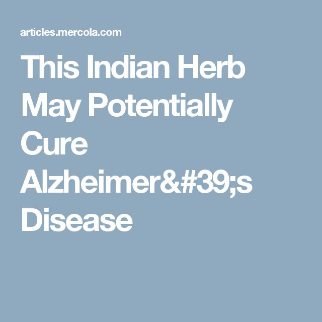 This Indian Herb May Potentially Cure Alzheimer's Disease