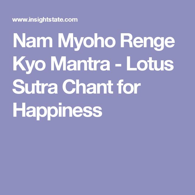 Nam Myoho Renge Kyo Mantra - Lotus Sutra Chant for Happiness