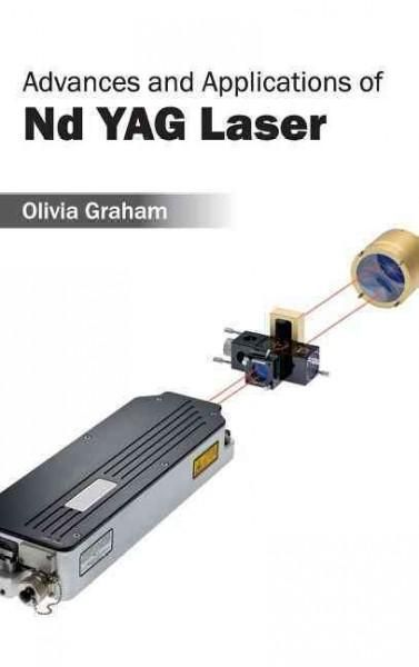 Advances and Applications of Nd Yag Laser