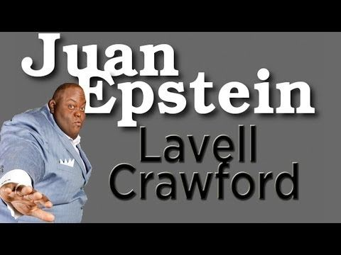 Lavell Crawford on Juan EP