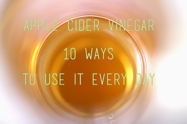 Apple Cider Vinegar Uses: 10 Ways to use it every day!