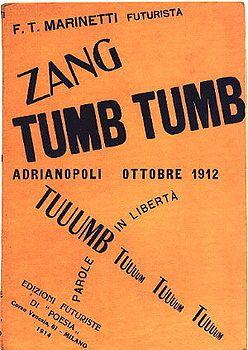 Zang Tumb Tumb. Tomasso Marinetti, 1914