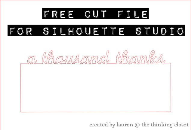"""Free Cut File - """"A Thousand Thanks"""" Card - created by The Thinking Closet"""