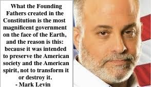 Mark Levin on The Constitution so TRUE! Now the man running this country wants to change all that.
