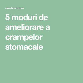 5 moduri de ameliorare a crampelor stomacale