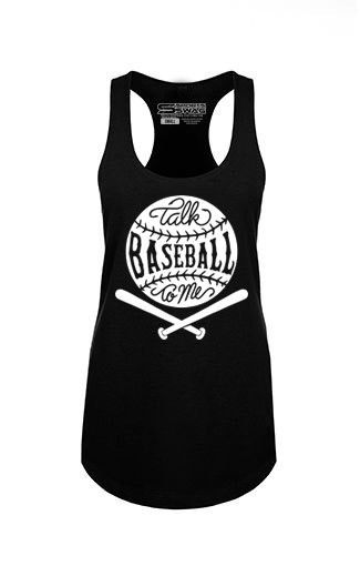 "You're the girl who wants someone to ""Talk Baseball To Me™!"" The tank top is a 50% combed ring-spun cotton/50% polyester French terry lightweight jersey! Sizing is true to fit overall and is a relaxed"
