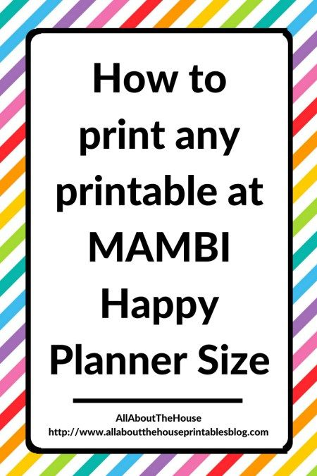 how to print any printable at mambi happy planner size erin condren plum paper filofax resize printable planner diy insert