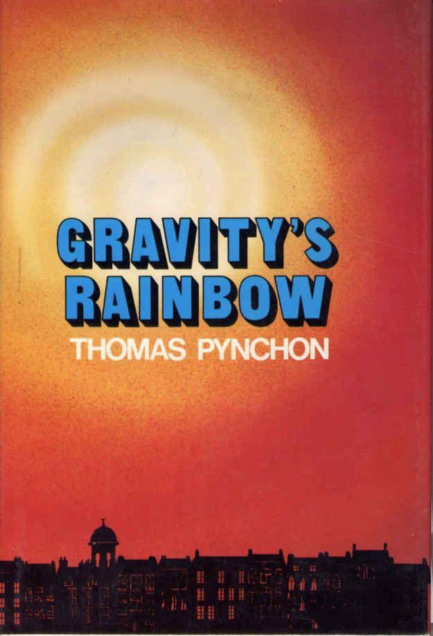 Gravity's Rainbow by Thomas Pynchon (1973)