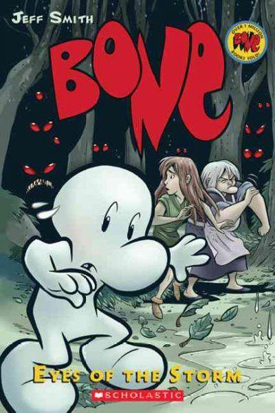 Bone 3: Eyes of the Storm (Bone)