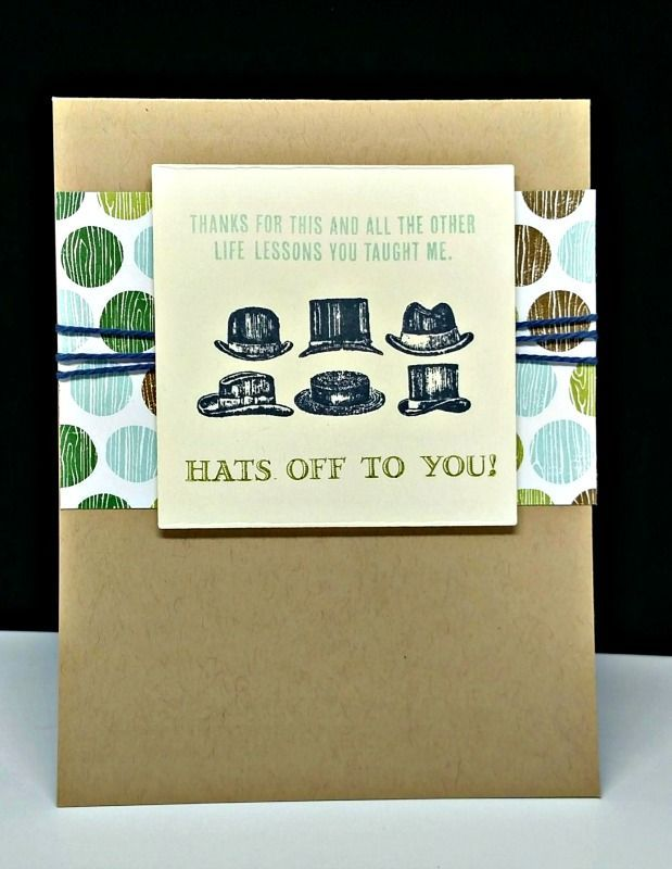 Hats Off To You This Fun Card Is Made With The Guy Greetings Stamp Set Cool Cards Cards Male Cards
