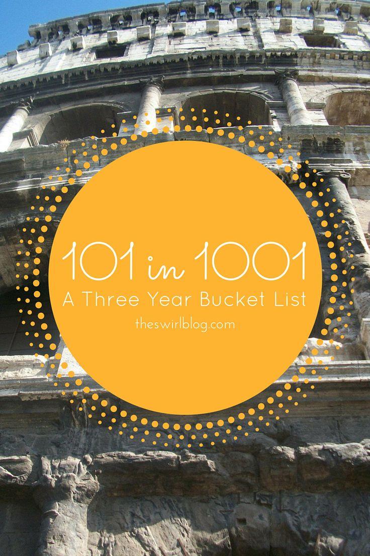 101 In 1001 Hannah S 3 Year Bucket List College Bucket List