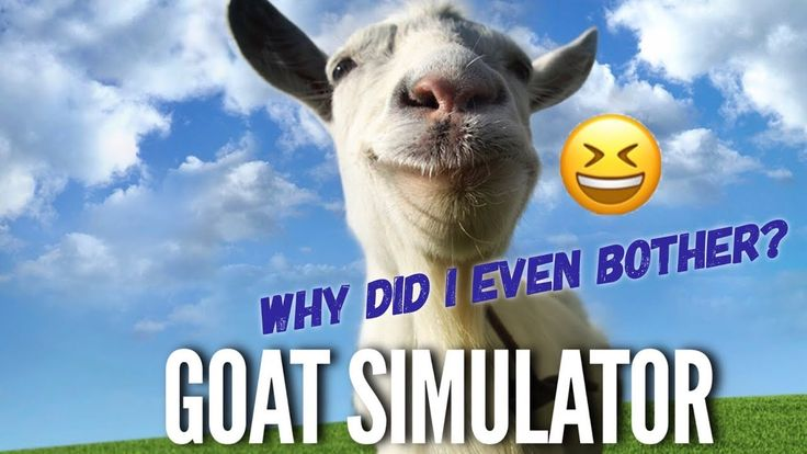 Goat Simulator - Why did I even bother? Hilarious game play