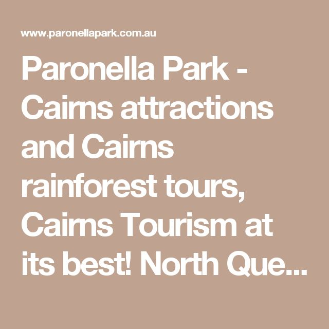Paronella Park - Cairns attractions and Cairns rainforest tours, Cairns Tourism at its best! North Queensland, Australia. Cairns tours daily.
