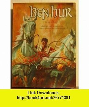 Ben Hur Lew Wallace ,   ,  , ASIN: B000N5XP7C , tutorials , pdf , ebook , torrent , downloads , rapidshare , filesonic , hotfile , megaupload , fileserve