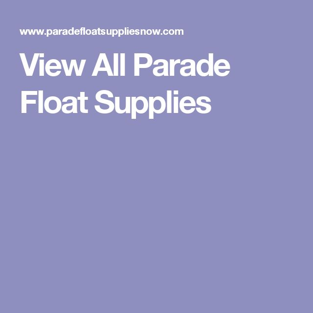 View All Parade Float Supplies