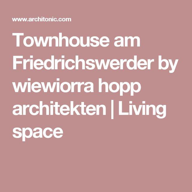 Townhouse am Friedrichswerder by wiewiorra hopp architekten | Living space