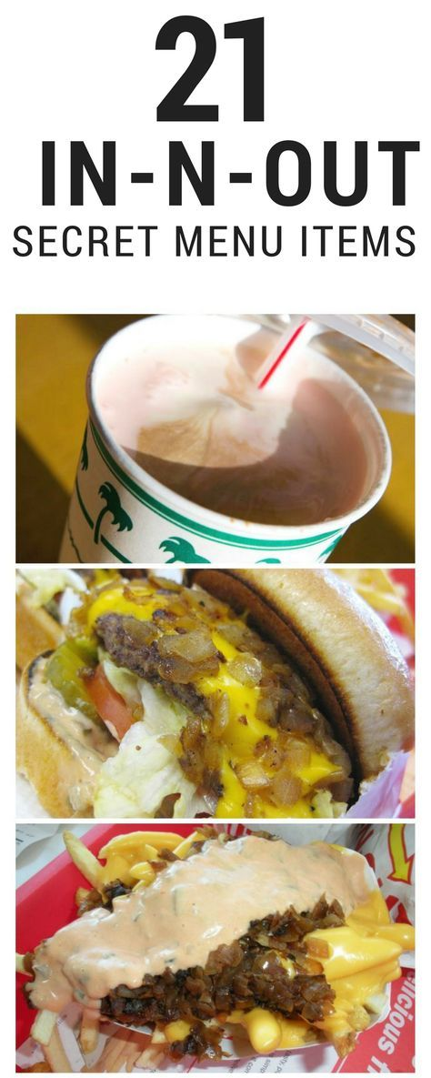 21 In-N-Out Secret Menu Items You Must Know About!