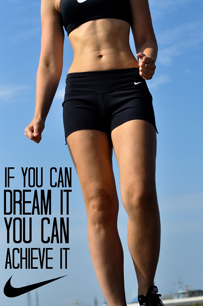 nike body combat if you can dream it you can achieve it work out motivation fitspo fitster fit quote inspiring body envy inspiration perfect trained toned she squats bro fit girl