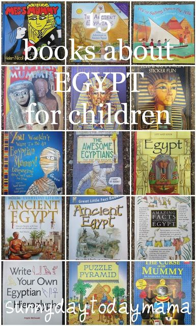 15 books about Egypt for children http://sunnydaytodaymama.blogspot.co.uk/2013/08/15-books-about-egypt-for-children.html