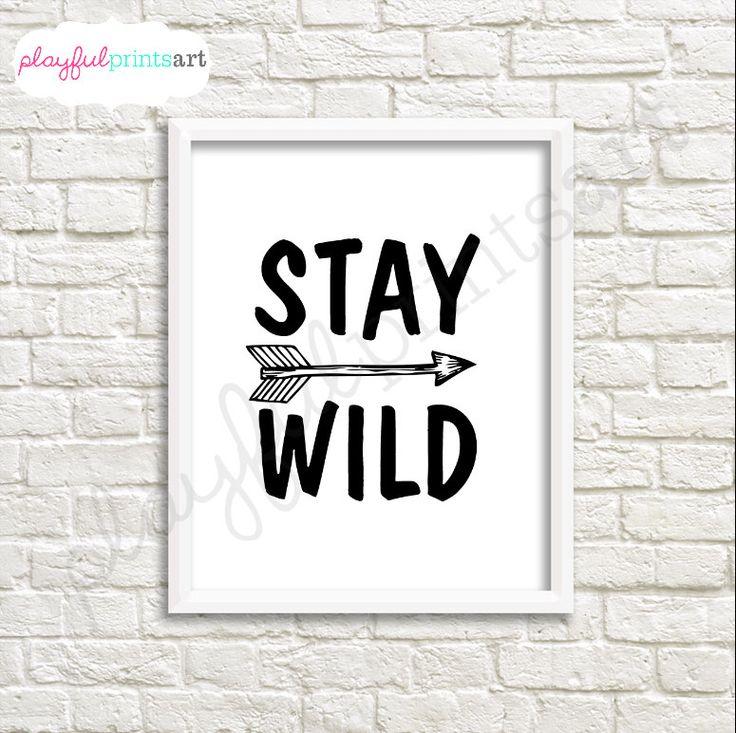 Stay Wild Black & White Print, Digital Download, Printable, Word Art by playfulprintsart on Etsy