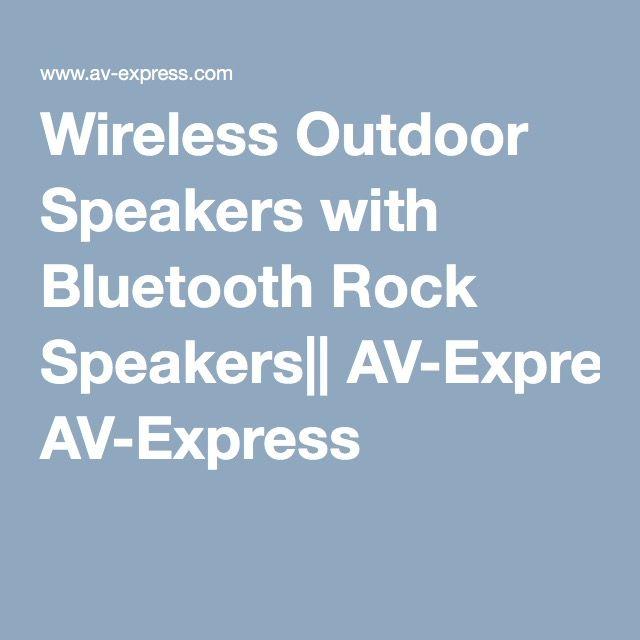 Wireless Outdoor Speakers with Bluetooth Rock Speakers|| AV-Express