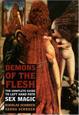 """Demons of the Flesh: The Complete Guide to Left-Hand Path Sex"" by Nikolas and Zeena Schreck - the first comprehensive and unflinching overview of the erotic initiation and sexual sorcery essential to the mysterious magical tradition known as the ""Left Hand Path"". Along with the actual mechanics of sex magic, the book explores the occult application of such previously forbidden practices."