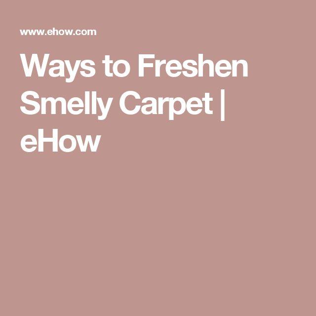 Ways to Freshen Smelly Carpet   eHow