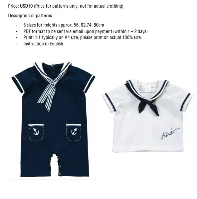Sewing patterns for toddler baby - sailor nautical navy. Price: USD6 only (Price for 2 patterns - limited time only!!) Description of patterns: - 5 sizes for heights approx. 56, 62, 68, 74, 80cm. - PDF format to be sent via email within 24 hours upon payment. - Print: 1:1 typically on A4 size, please print on actual 100% size. - Instruction in English. Payment secured via Paypal. Please email thedress101@gmail.com and provide your email address and selected patterns to be purchased.